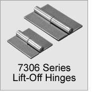 7306 Series Lift-Off Hinges