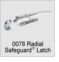 0078 SafeGuard Radial Latch