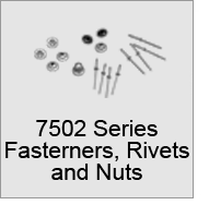 7502 Series Fasteners, Rivets, and Cap Nuts