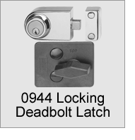 0944 Locking Deadbolt Latch