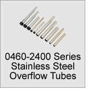 0460-2400 Stainless Steel Overflow Tubes