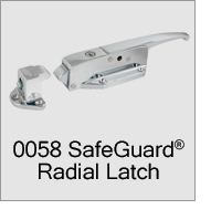 0058 SafeGuard Radial Latch