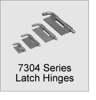 7304 Series Latch Hinges