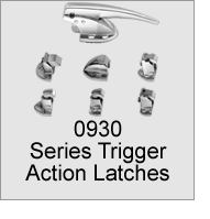 0930 Series Trigger Action Latches