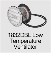 1832DBL Low Temperature Ventilator