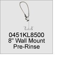 "0451KL8500 8""  Wall Mount Pre-Rinse"
