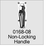 0168-08 Non-Locking Handle