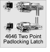 4646 Two Point Padlocking Latch